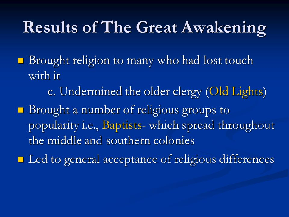 Results of The Great Awakening