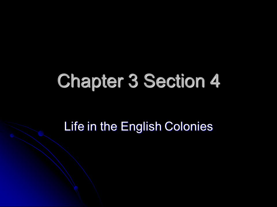 Life in the English Colonies