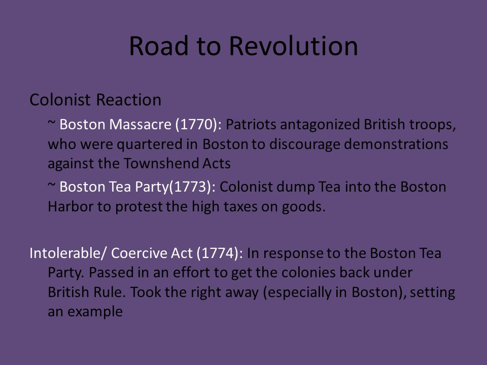 Road to Revolution Colonist Reaction