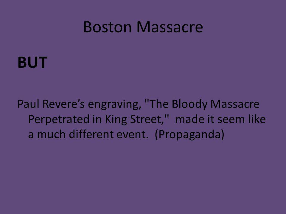 Boston Massacre BUT.