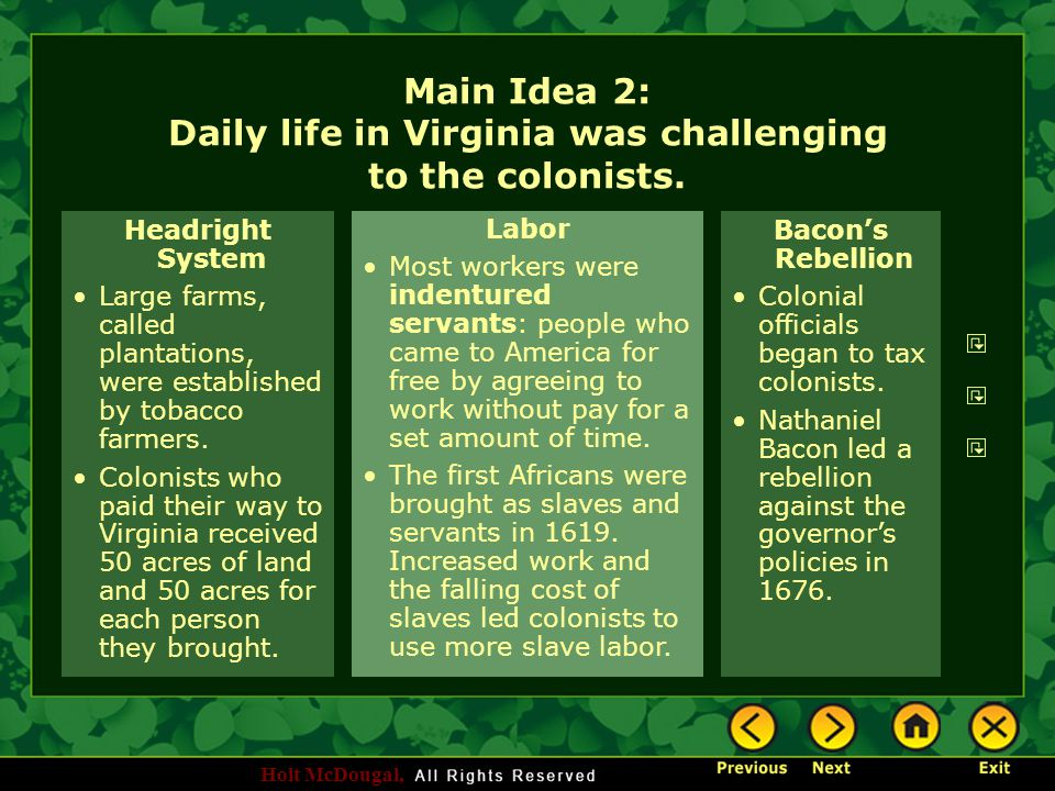 Main Idea 2: Daily life in Virginia was challenging to the colonists.