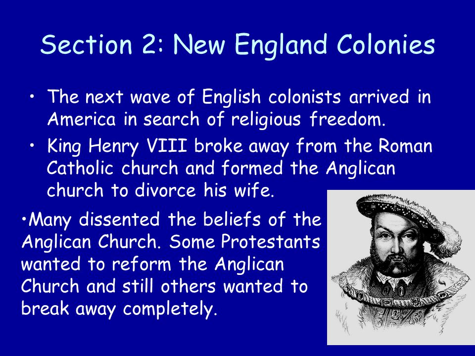 Section 2: New England Colonies