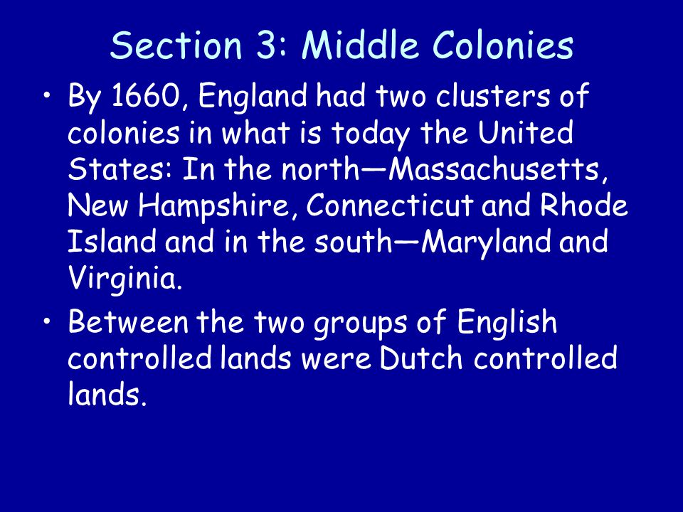 Section 3: Middle Colonies