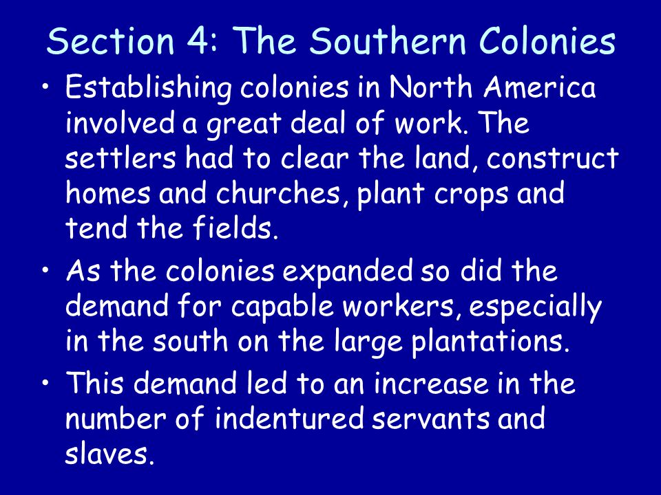Section 4: The Southern Colonies