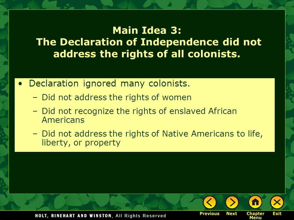 Main Idea 3: The Declaration of Independence did not address the rights of all colonists.