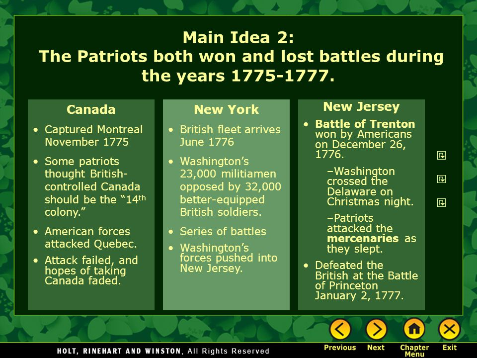 Main Idea 2: The Patriots both won and lost battles during the years 1775-1777.