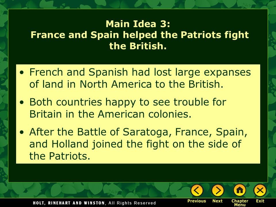 Main Idea 3: France and Spain helped the Patriots fight the British.