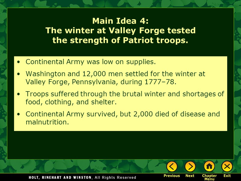 Main Idea 4: The winter at Valley Forge tested the strength of Patriot troops.