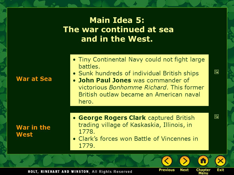 Main Idea 5: The war continued at sea and in the West.