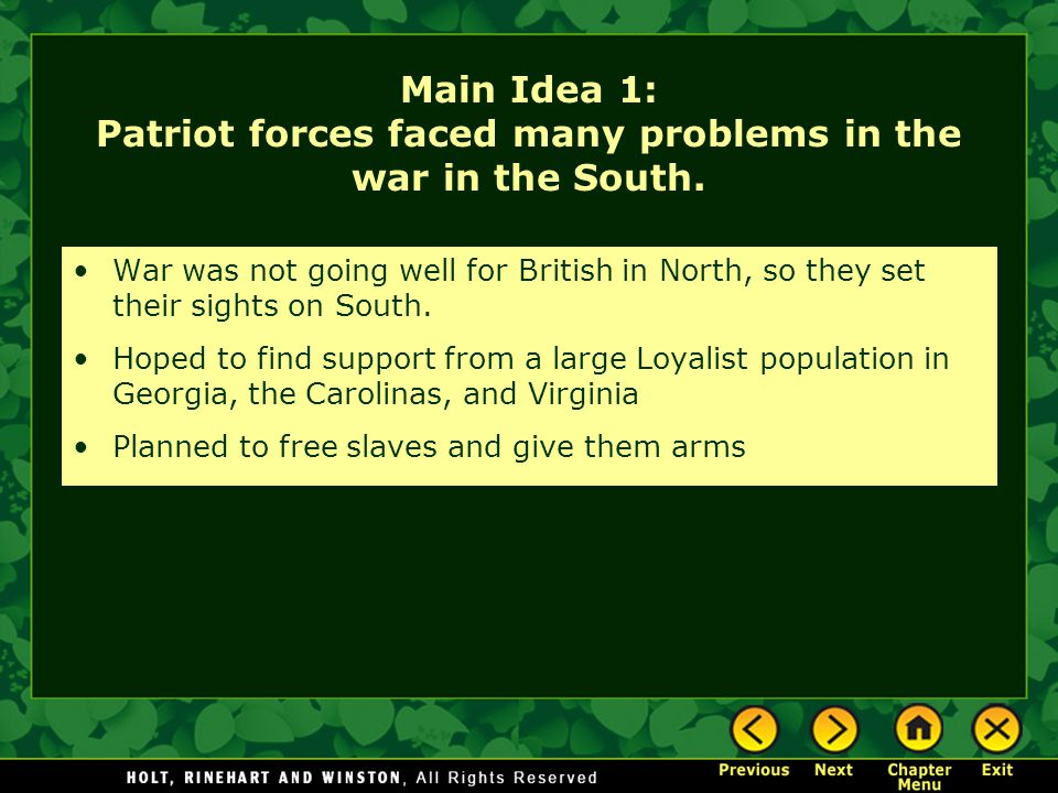 Main Idea 1: Patriot forces faced many problems in the war in the South.