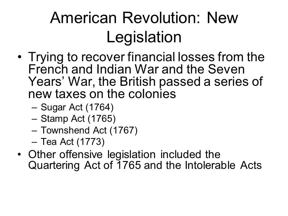American Revolution: New Legislation