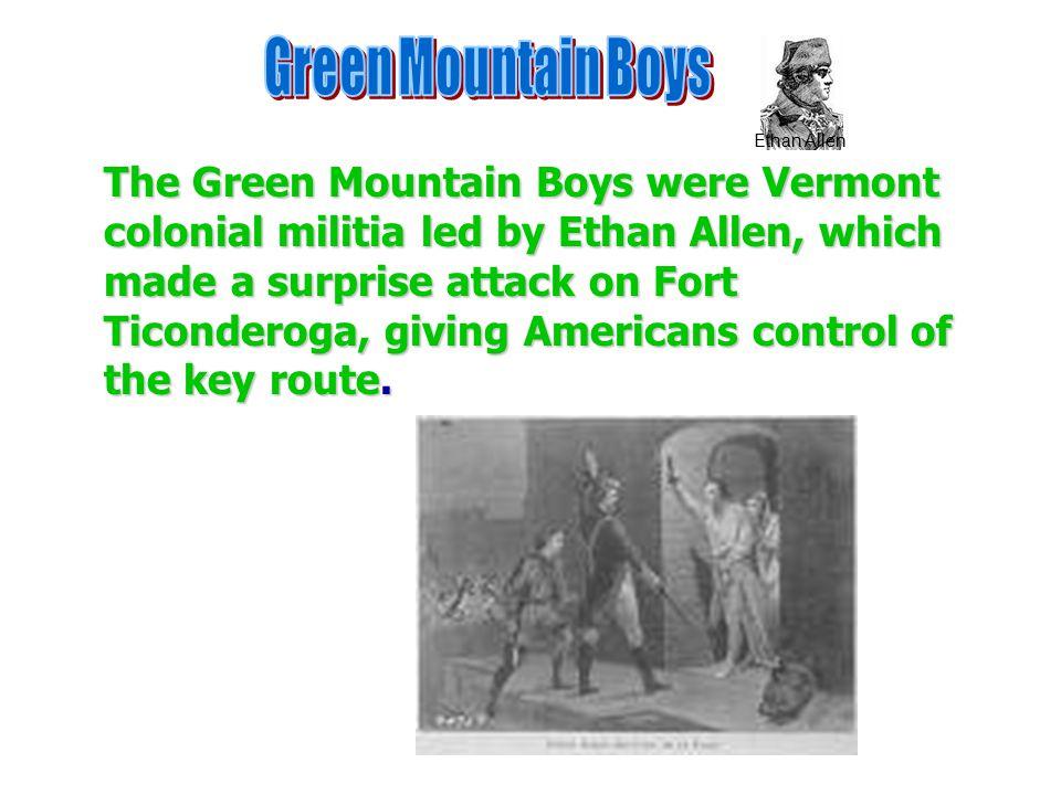 Green Mountain Boys Ethan Allen.