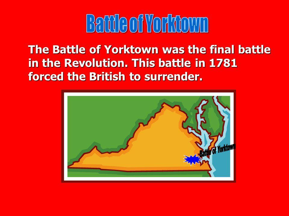 Battle of Yorktown Battle of Yorktown