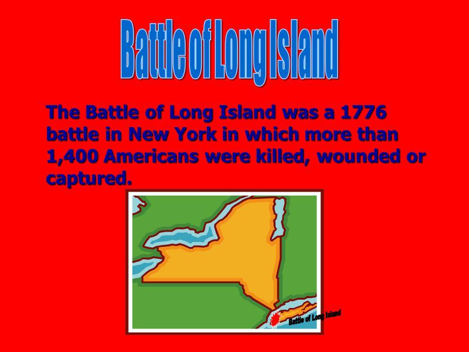 Battle of Long Island Battle of Long Island