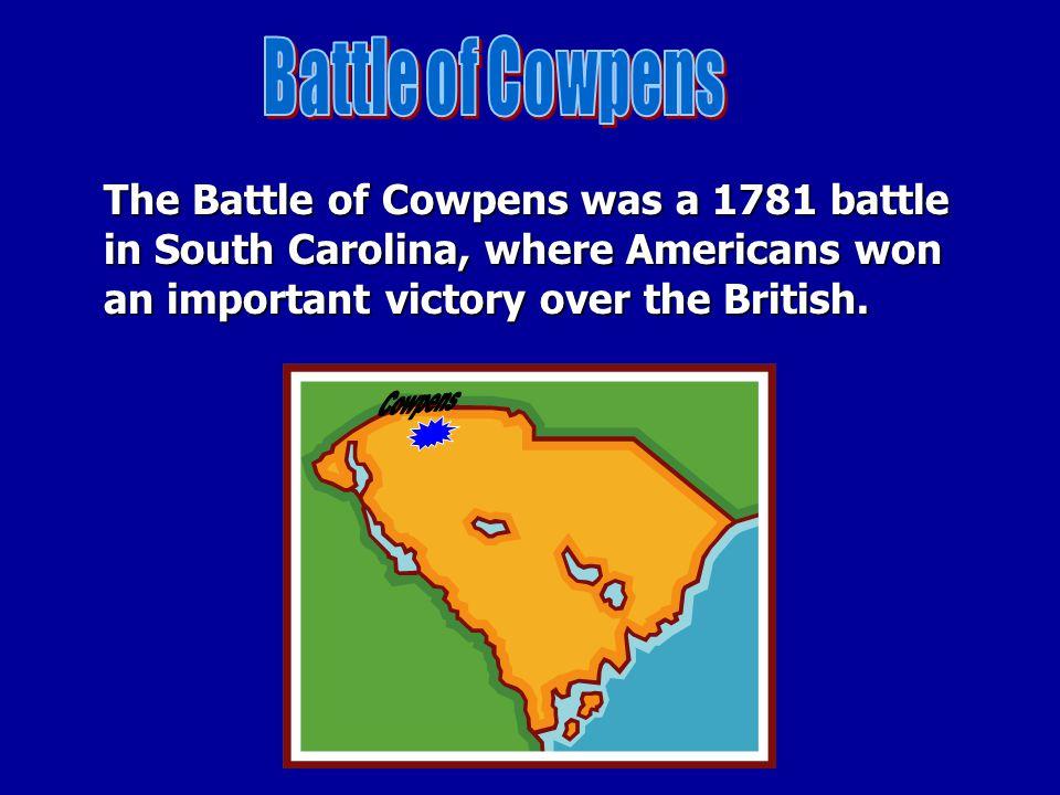 Battle of Cowpens Cowpens