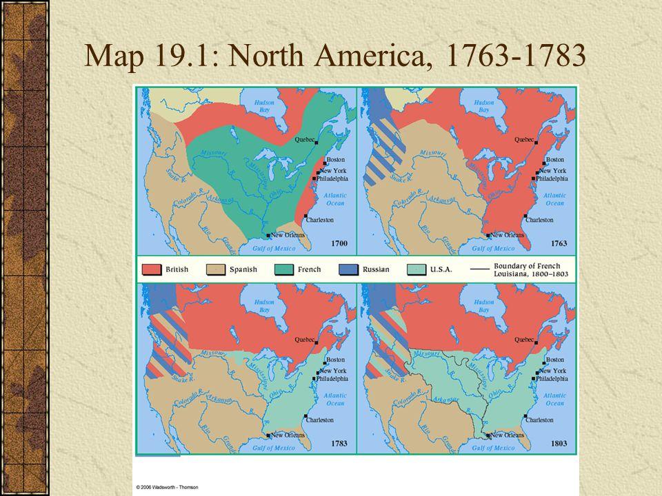 Map 19.1: North America, 1763-1783