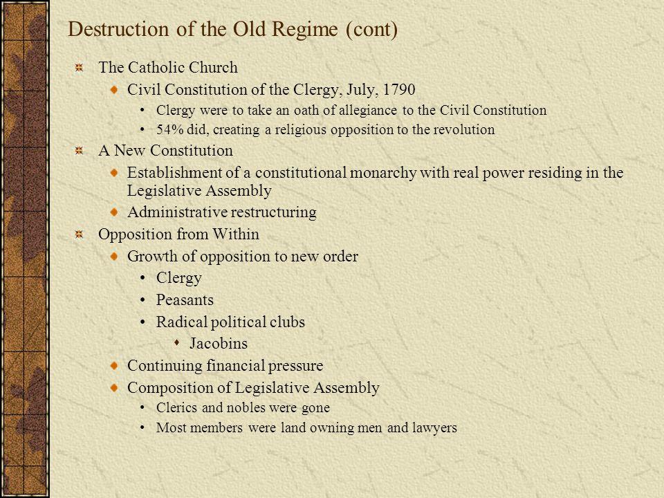 Destruction of the Old Regime (cont)