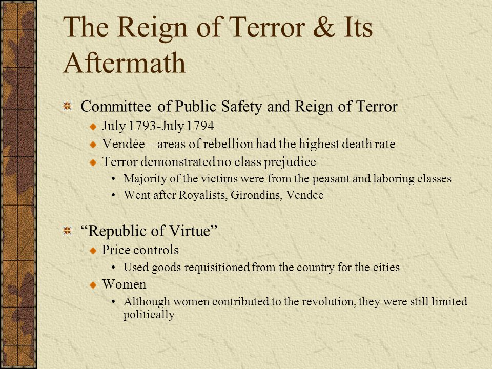 The Reign of Terror & Its Aftermath