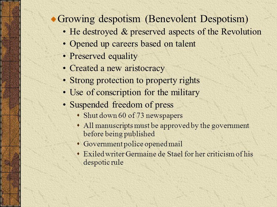 Growing despotism (Benevolent Despotism)