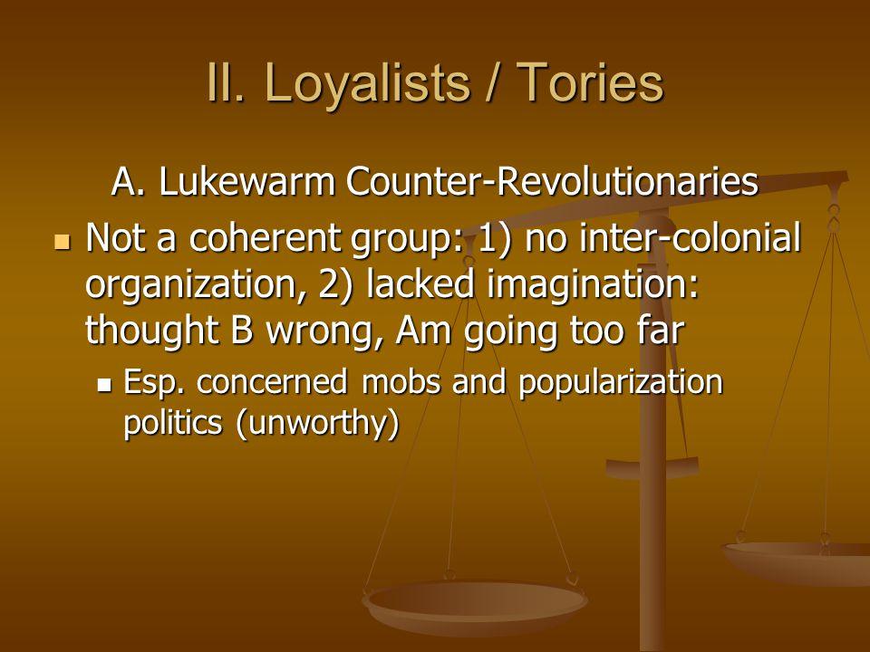 A. Lukewarm Counter-Revolutionaries