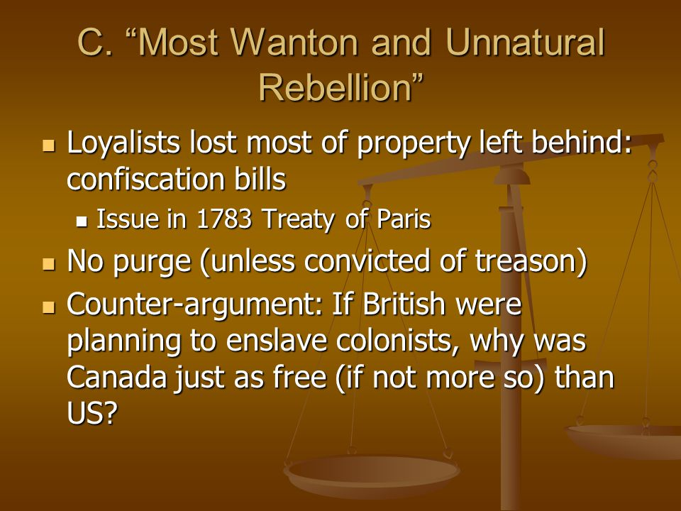 C. Most Wanton and Unnatural Rebellion