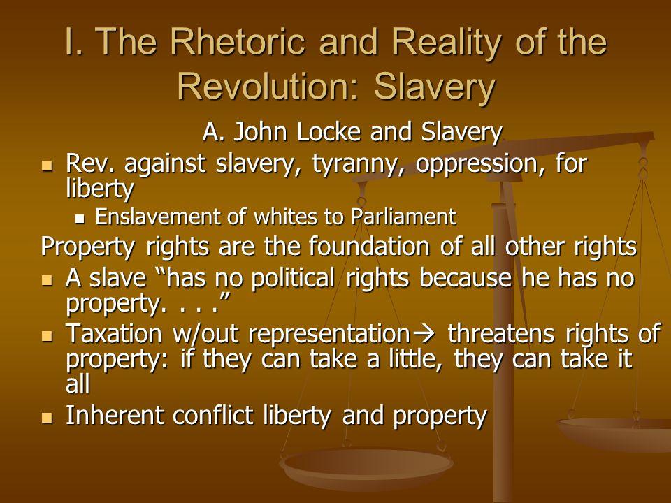 I. The Rhetoric and Reality of the Revolution: Slavery
