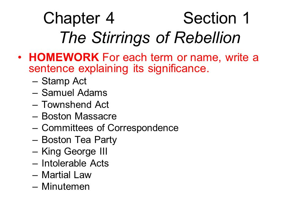 Chapter 4 Section 1 The Stirrings of Rebellion