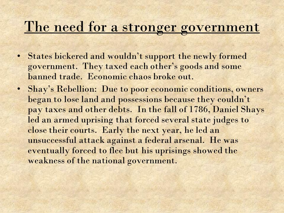 The need for a stronger government
