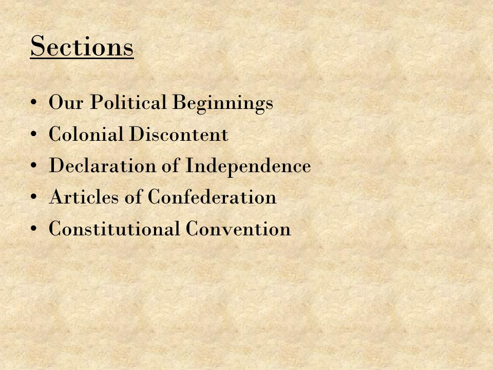 Sections Our Political Beginnings Colonial Discontent