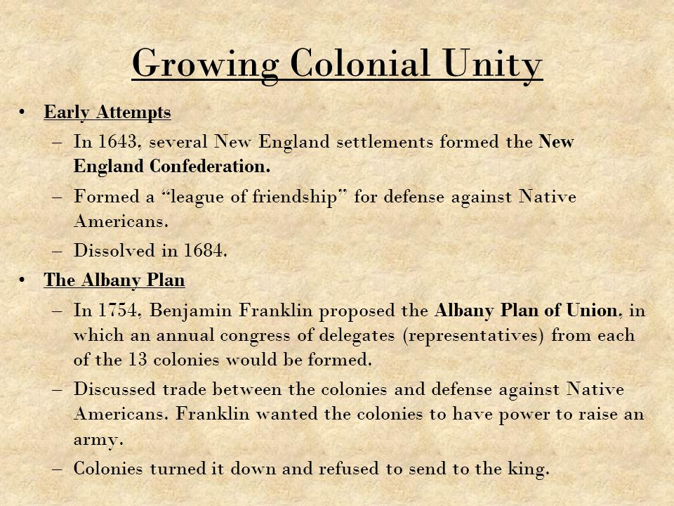 Growing Colonial Unity