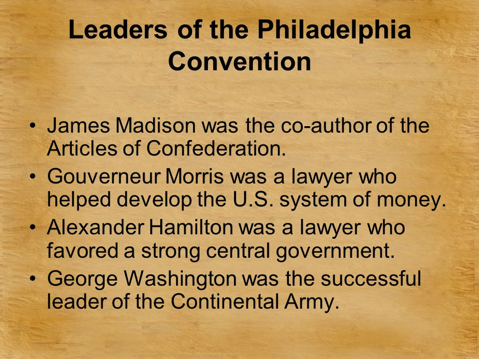 Leaders of the Philadelphia Convention