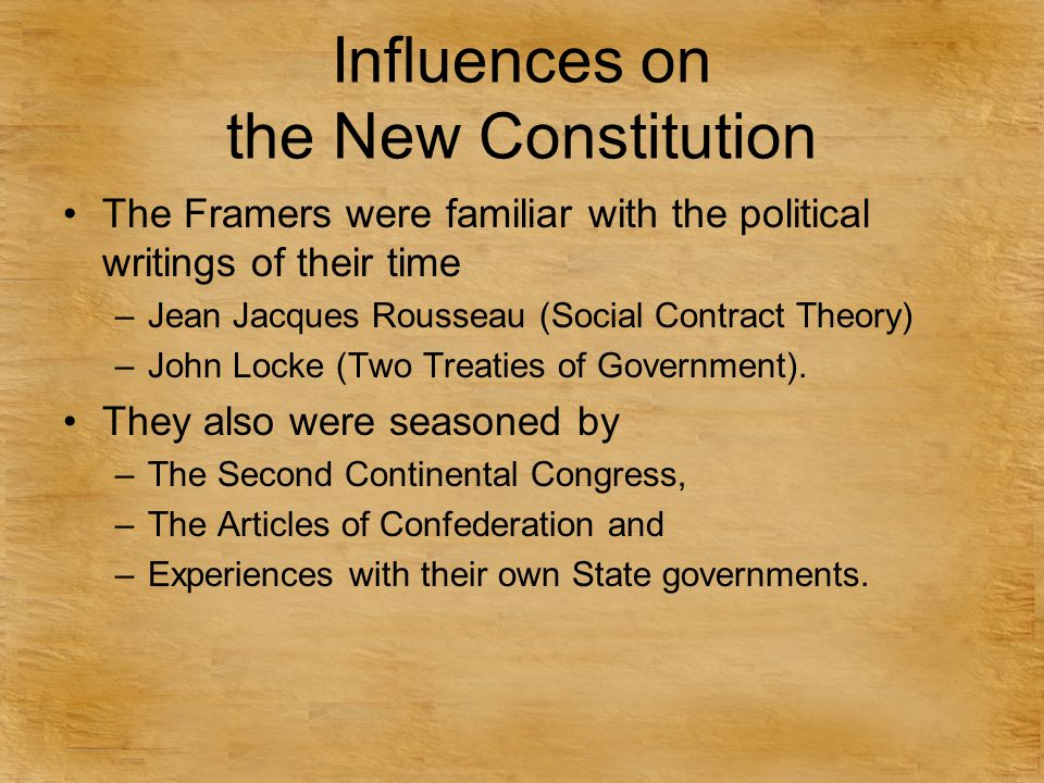 Influences on the New Constitution