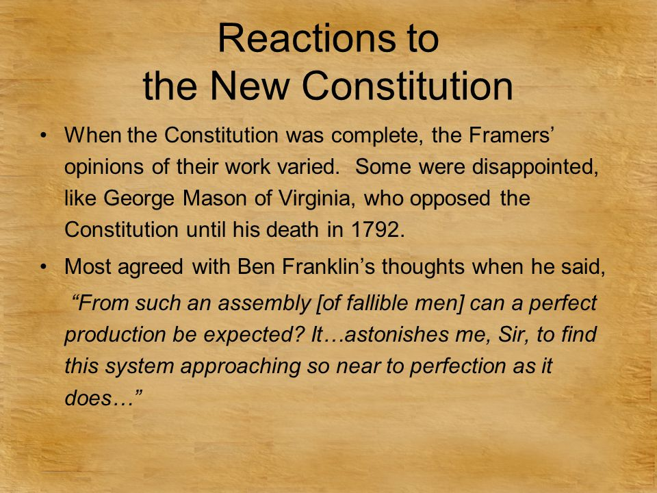 Reactions to the New Constitution