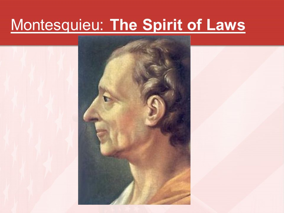 Montesquieu: The Spirit of Laws