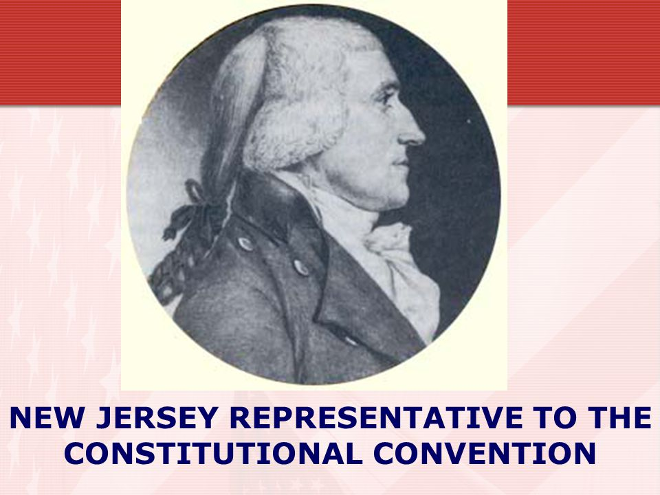 NEW JERSEY REPRESENTATIVE TO THE CONSTITUTIONAL CONVENTION