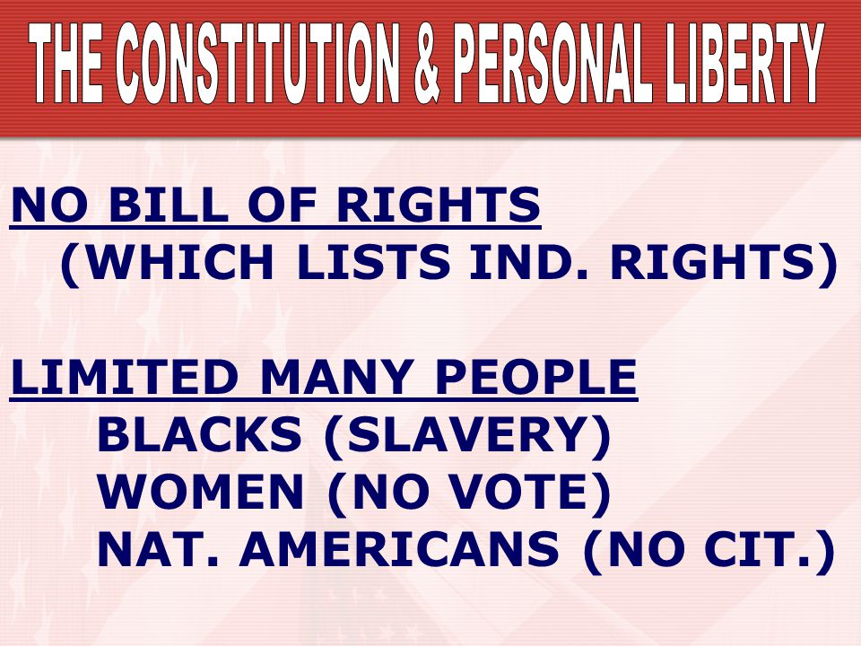 THE CONSTITUTION & PERSONAL LIBERTY