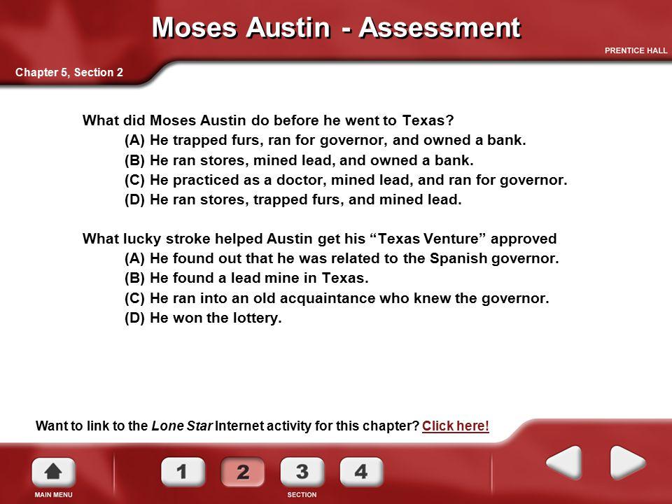 Moses Austin - Assessment