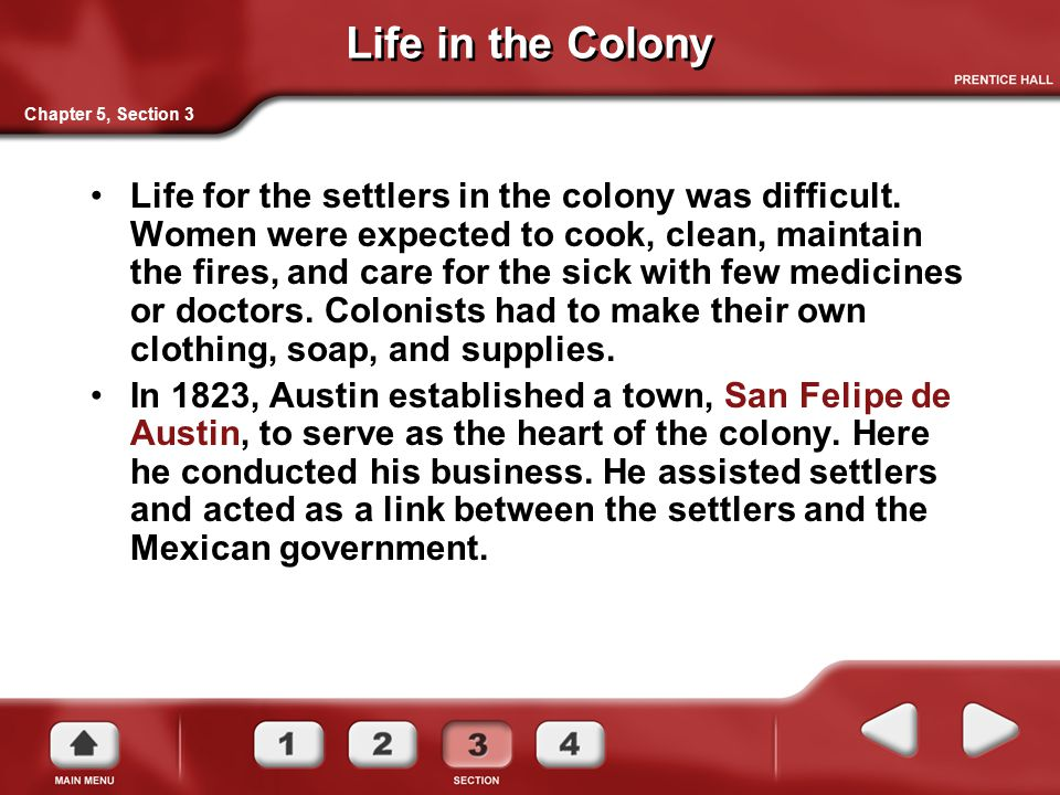 Life in the Colony Chapter 5, Section 3.