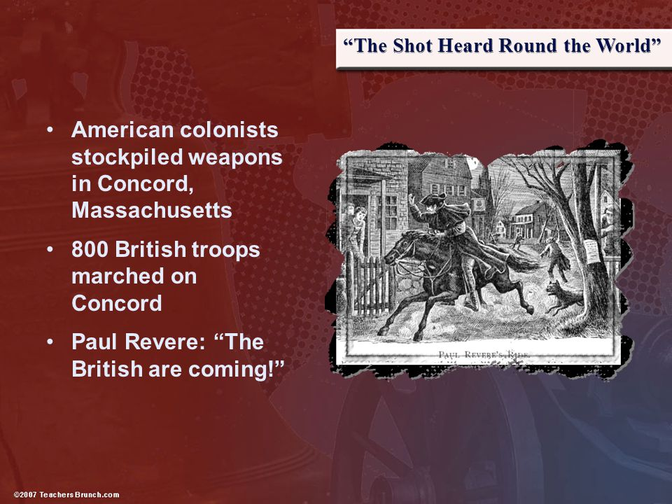 American colonists stockpiled weapons in Concord, Massachusetts