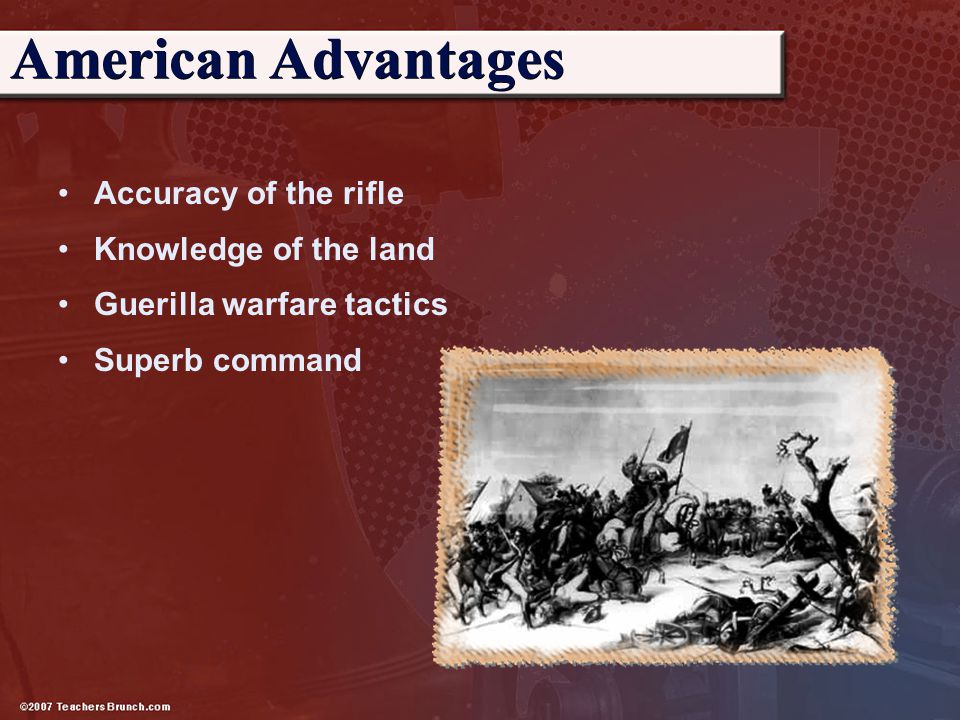 American Advantages Accuracy of the rifle Knowledge of the land