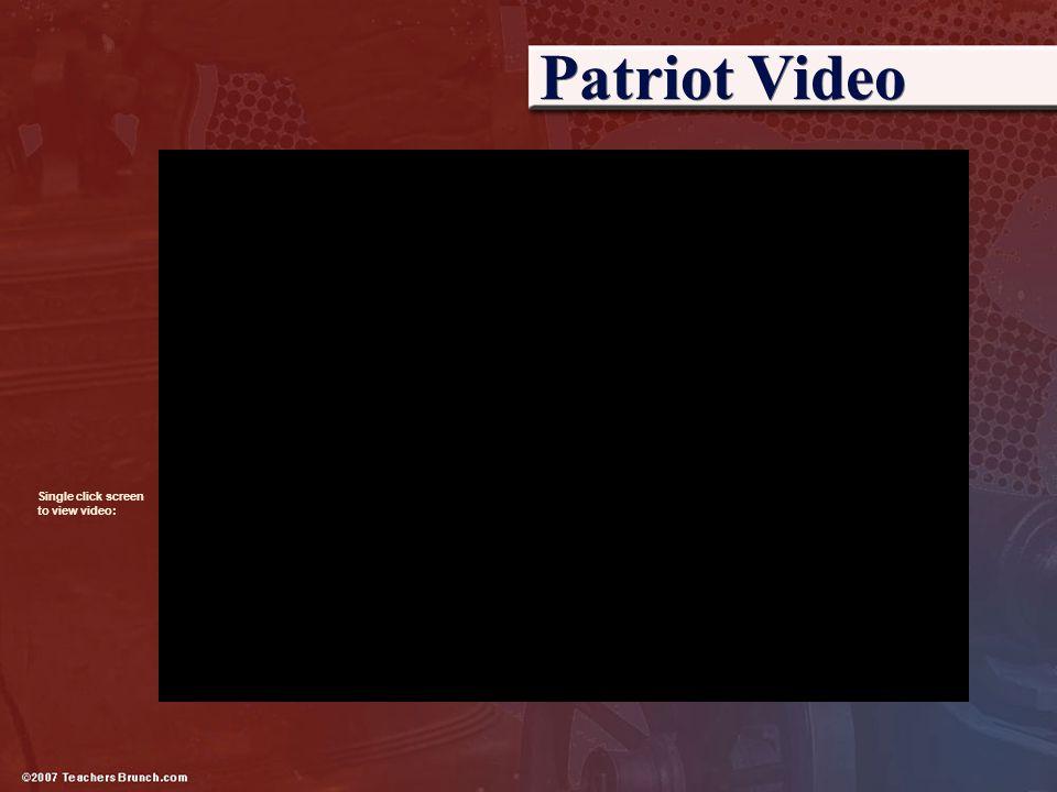 Patriot Video Single click screen.