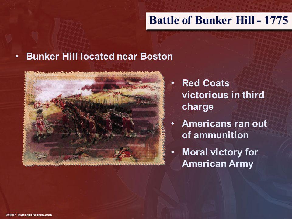 Battle of Bunker Hill - 1775 Bunker Hill located near Boston