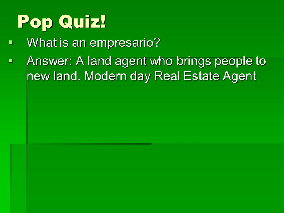 Pop Quiz! What is an empresario