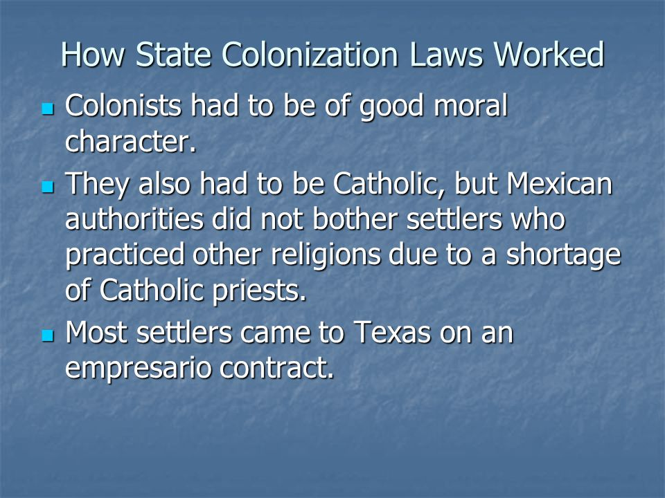 How State Colonization Laws Worked