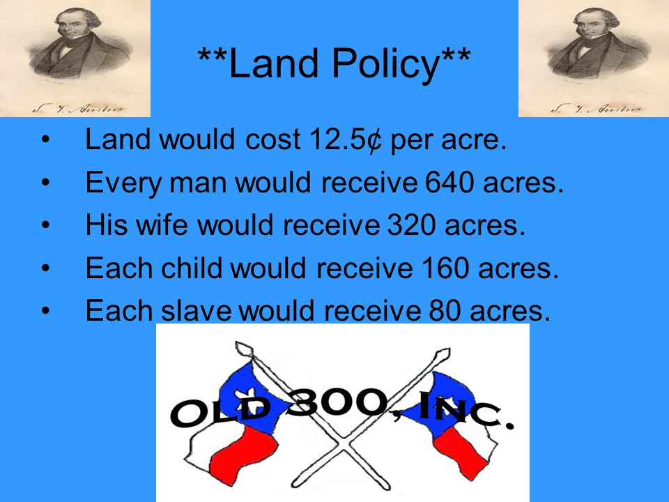 **Land Policy** Land would cost 12.5¢ per acre.