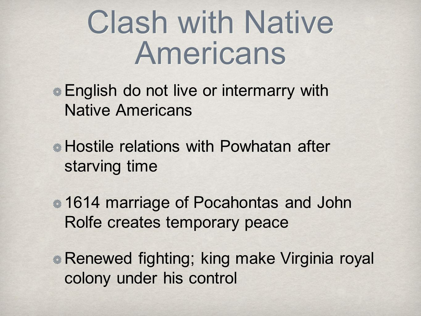 Clash with Native Americans