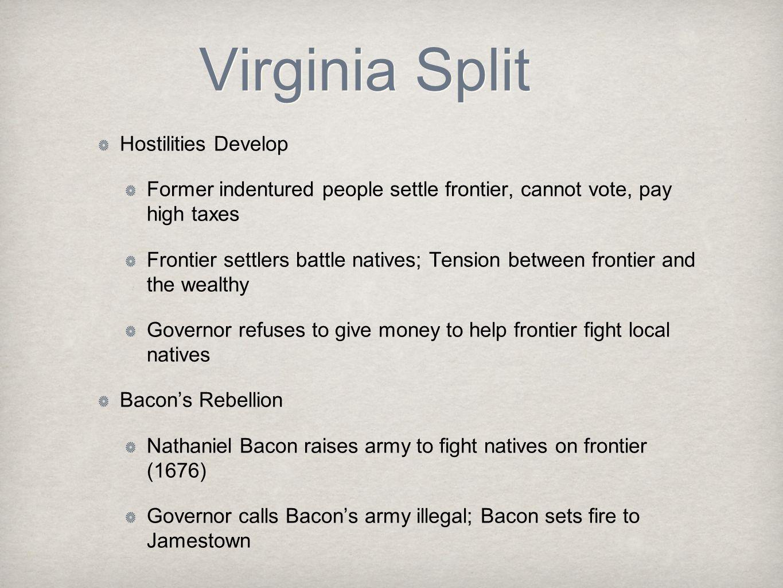 Virginia Split Hostilities Develop