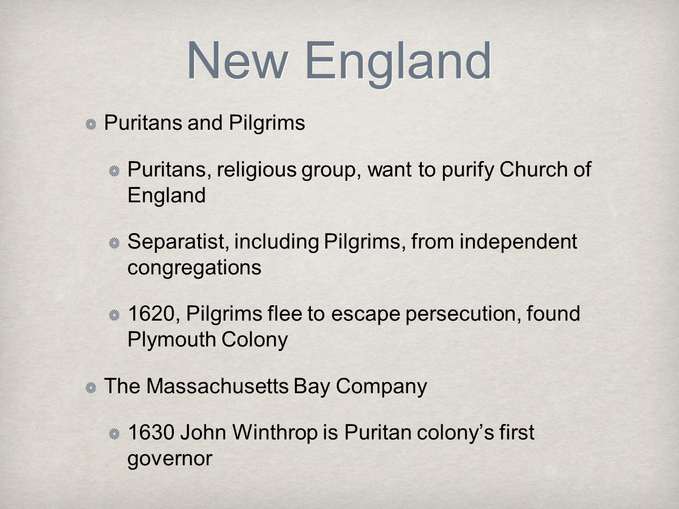 New England Puritans and Pilgrims