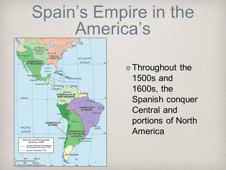 Spain's Empire in the America's