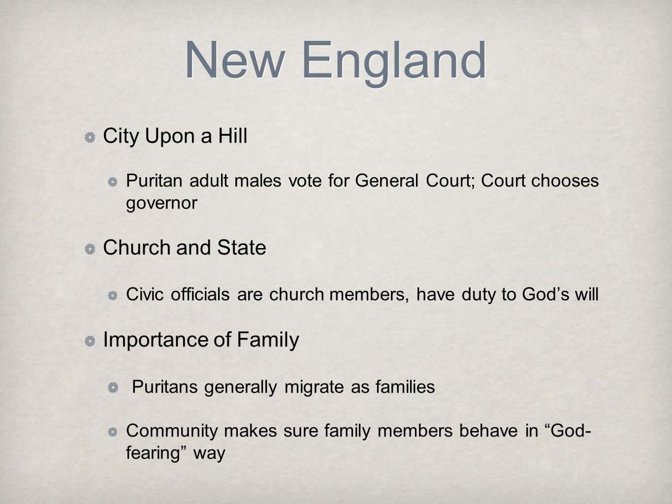 New England City Upon a Hill Church and State Importance of Family